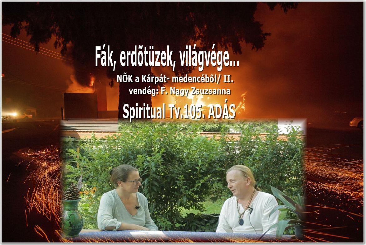 Spiritual Tv 105. ADÁS 2019.08.31.